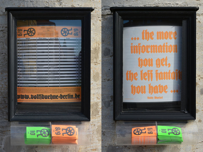 The showcases on the outside of the Volksbühne building display the monthly program, unfolded. The actual agenda is not in blackletter, but in Akzidenz-Grotesk. The URL and the verso with the Warhol quote is in Deutsche Reichsschrift.