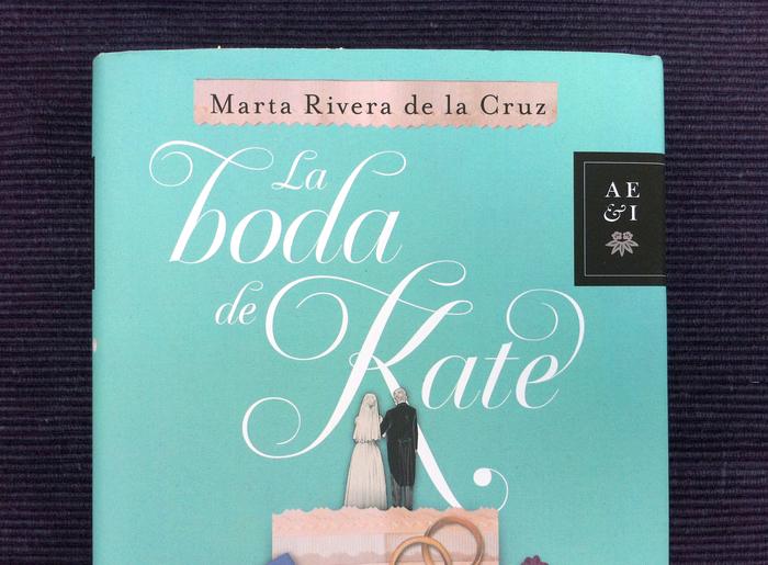 La Boda de Kate by Marta Rivera de la Cruz, Planeta Edition 2