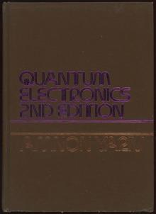 <cite>Quantum Electronics</cite>, 2nd Edition