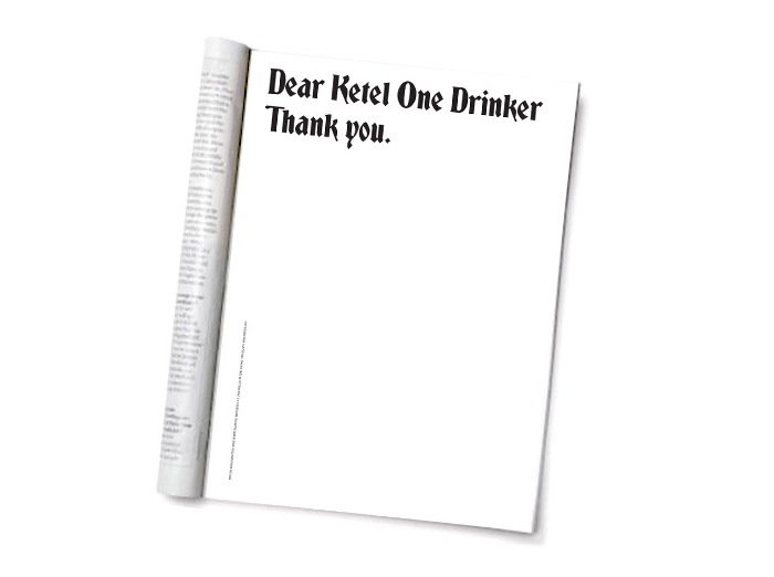 """Dear Ketel One Drinker"" Ad Campaign 1"