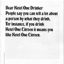 """Dear Ketel One Drinker"" Ad Campaign"