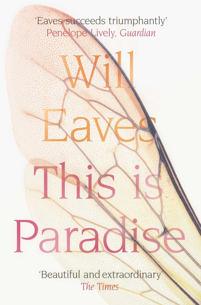 This is Paradise by Will Eaves, Picador Paperback
