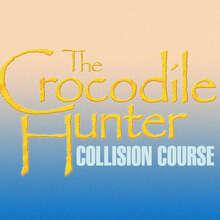 <cite>The Crocodile Hunter: Collision Course</cite> (2002) movie poster and logo