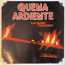 <span>Raymond Thevenot – </span><cite>Quena Ardiente</cite> album art