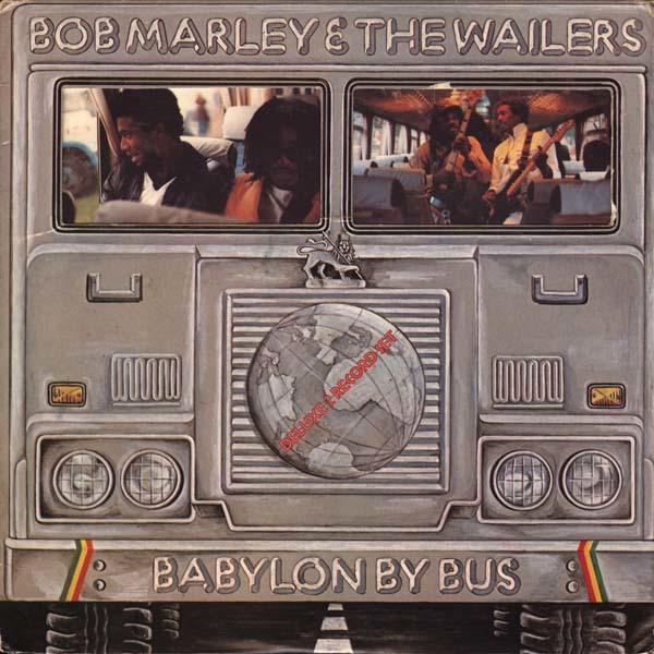 Bob Marley & The Wailers – Babylon By Bus album art 3