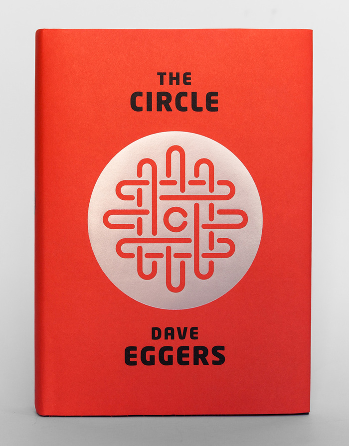 The Circle by Dave Eggers, 1st Edition 1