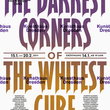 <cite>The Darkest Corners of The Whitest Cube</cite> at Kunsthaus Dresden