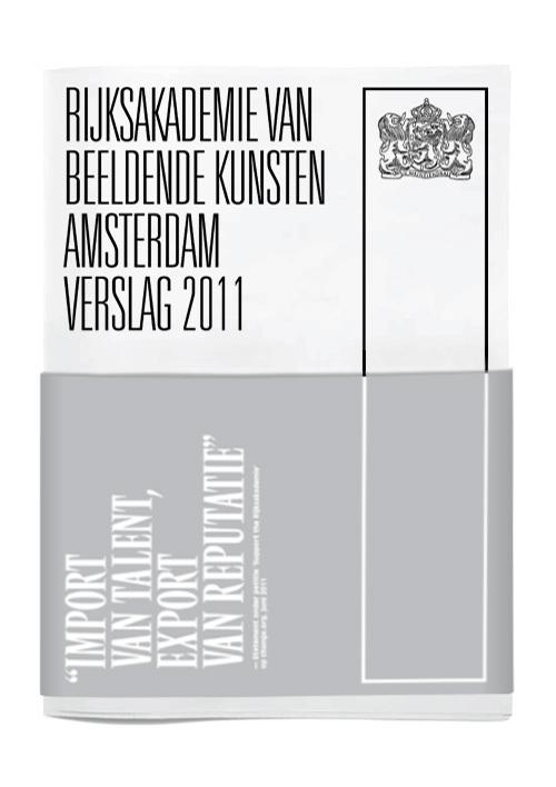 Rijksakademie van Beeldende Kunsten Amsterdam Verslag 2011 1
