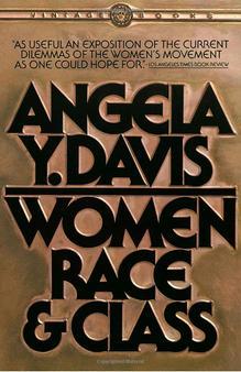 <cite>Women, Race, & Class</cite> by Angela Y. Davis, Paperback Edition
