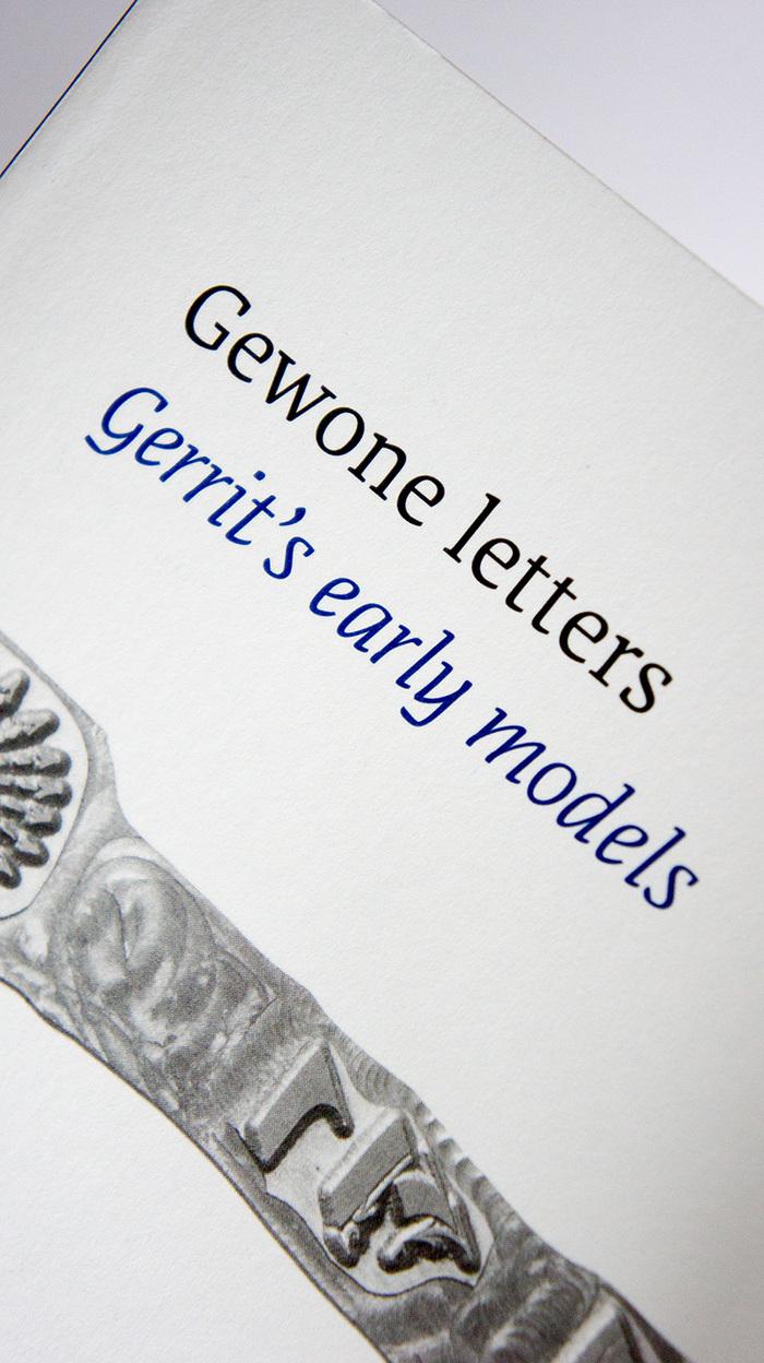 Gewone Letters. Gerrit's early models 5