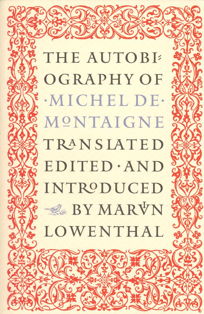 The Autobiography of Michel de Montaigne 1