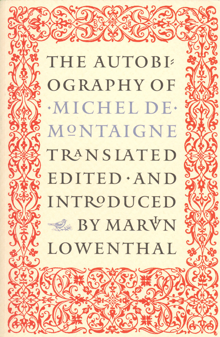 The Autobiography of Michel de Montaigne 1