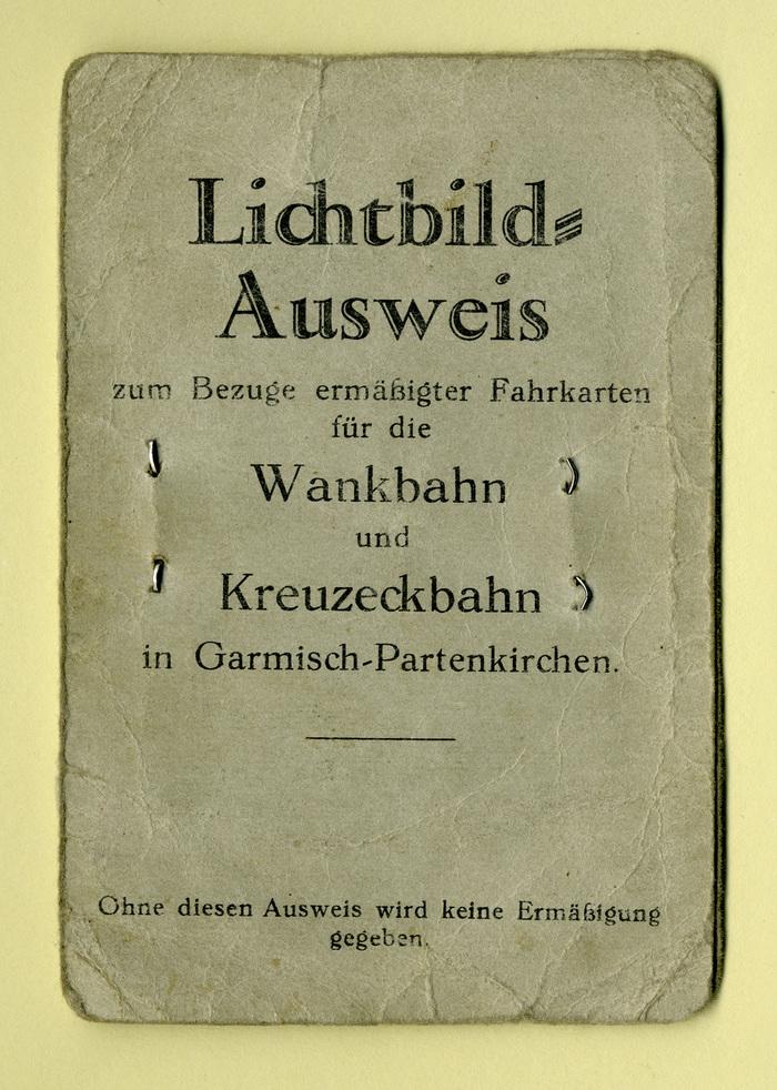 Lichtbild-Ausweis für die Wankbahn und die Kreuzeckbahn in Garmisch-Partenkirchen 1