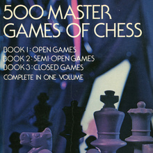 "<cite>500 Master Games of Chess</cite> by S. Tartakower and J.<span class=""nbsp""> </span>Du Mont"