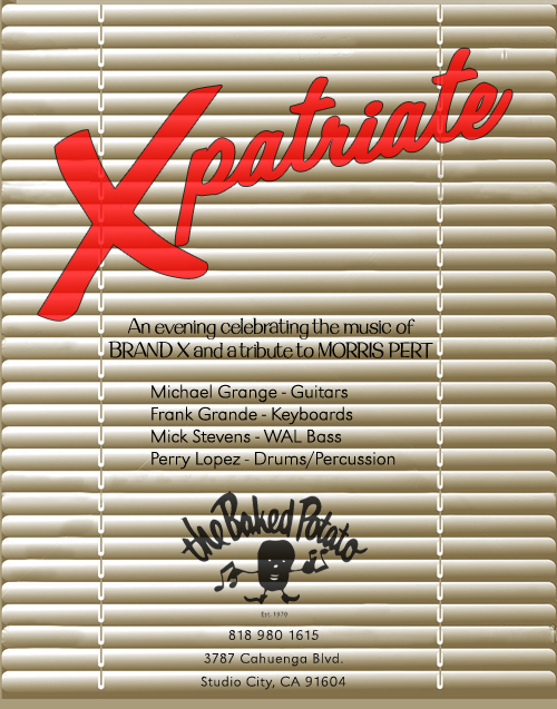 Xpatriate at The Baked Potato concert poster