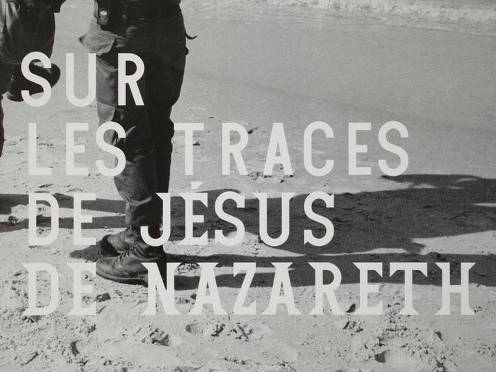 Sur les traces de Jésus de Nazareth and Images en résidence 5