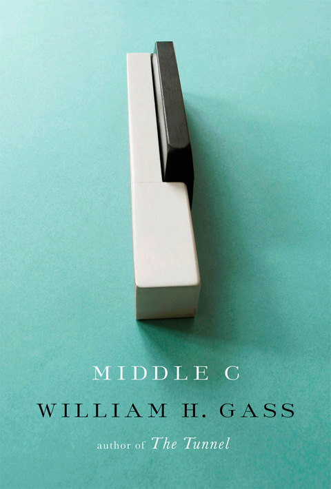 Middle C by William H. Gass, Knopf Edition 2