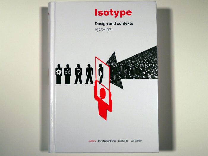 Isotype: Design and Contexts, 1925–1971 1