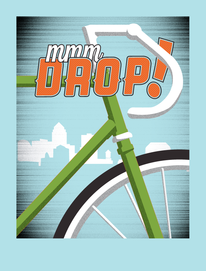 MMM Drop! Screen printed poster for a cycling themed show.