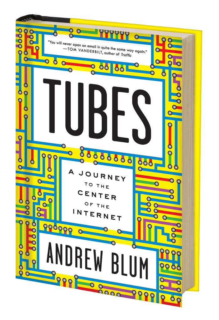 Tubes: A Journey to the Center of the Internet, Hardcover Edition and Website 3