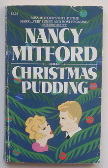 <cite>Christmas Pudding</cite> by Nancy Mitford, Carroll & Graf Edition