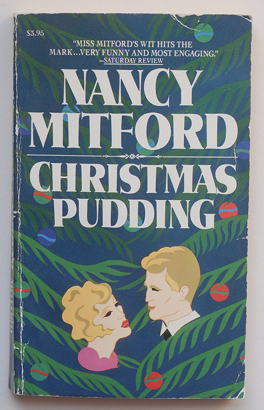 Christmas Pudding by Nancy Mitford, Carroll & Graf Edition