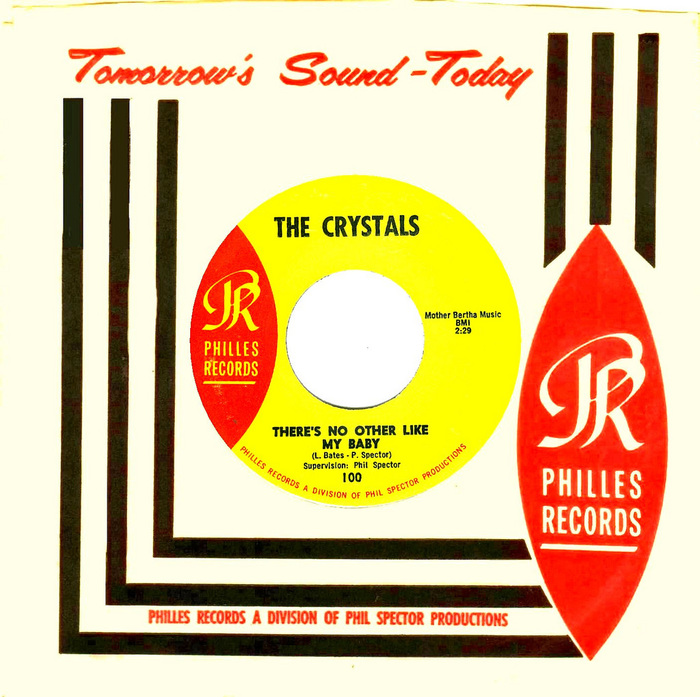 """""""There's No Other (Like My Baby)"""" by The Crystals, Tomorrow's Sound–Today, Philles Records"""