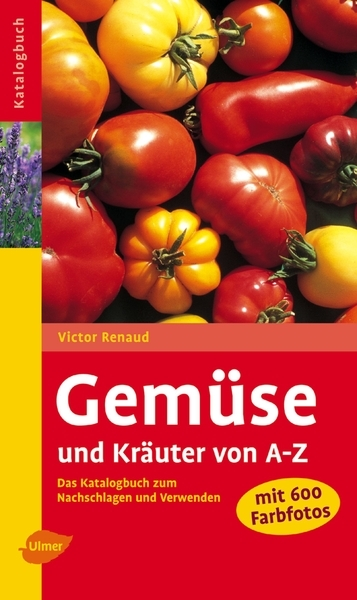 Vegetables and Herbs from A–Z 2