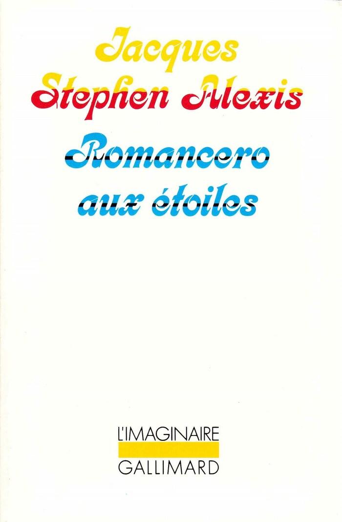 Romancero aux étoiles, Gallimard L'Imaginaire