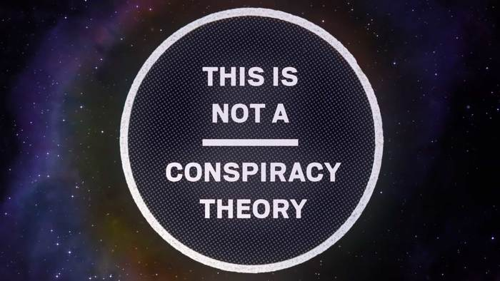 This Is Not A Conspiracy Theory 1