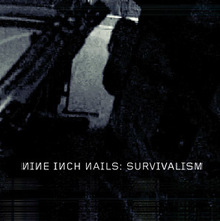 """Survivalism"" – Nine Inch Nails"