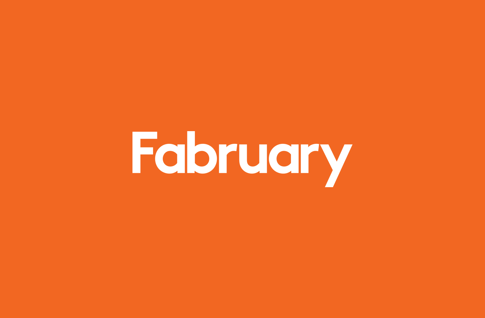Fabruary Campaign - Fonts In Use