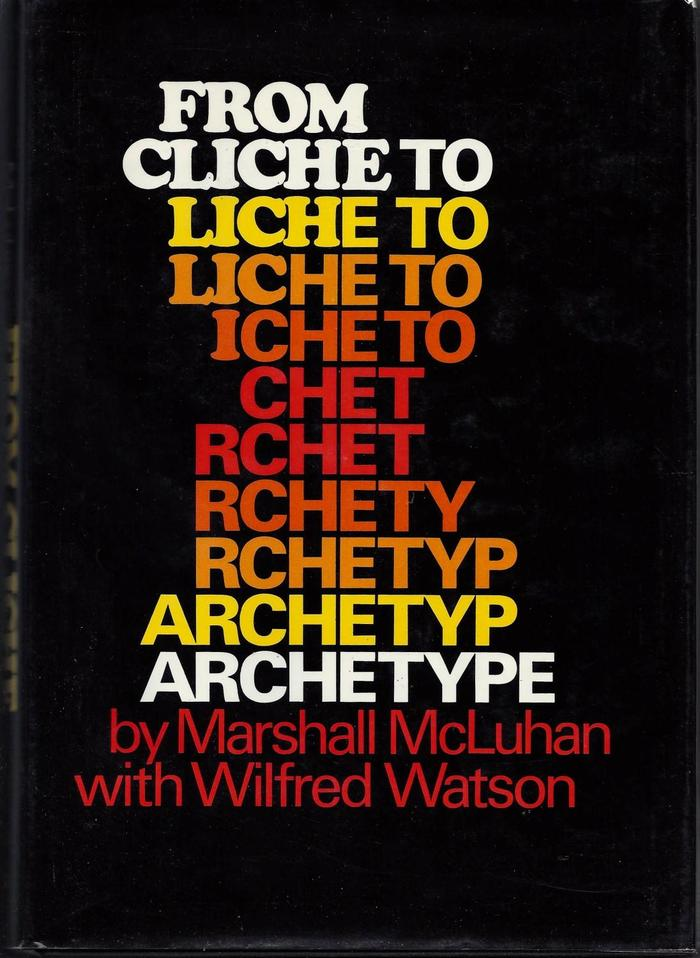 From Cliché to Archetype, 1970 first edition 1