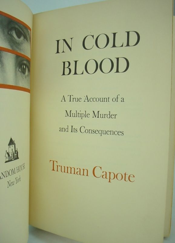 In Cold Blood, 1965 first edition 7