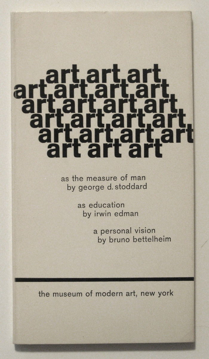 art: as the measure of man / as education / a personal vision 1