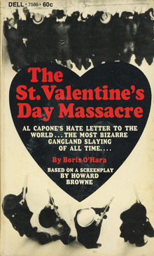 <cite>The St. Valentine's Day Massacre</cite> by Boris O'Hara, Dell Books