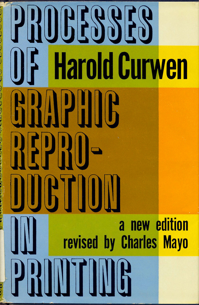 Processes of Graphic Reproduction in Printing, Revised Edition 1