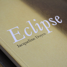<cite>Eclipse. Jacqueline Doyen</cite>