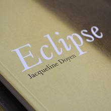 <cite>Eclipse. Jacqueline Doyen</cite>