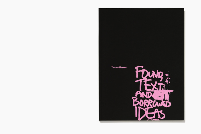 Thomas Elovsson: Found Text and Borrowed Ideas 1
