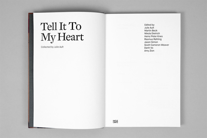 Tell It To My Heart: Collected by Julie Ault 4