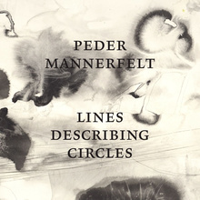 <cite>Lines Describing Circles</cite> by Peder Mannerfelt