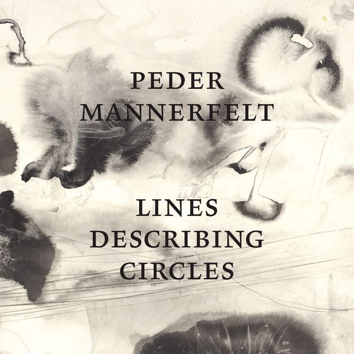 Lines Describing Circles by Peder Mannerfelt