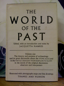 <cite>The World of the Past</cite> by Jacquetta Hawkes (Thames and Hudson)