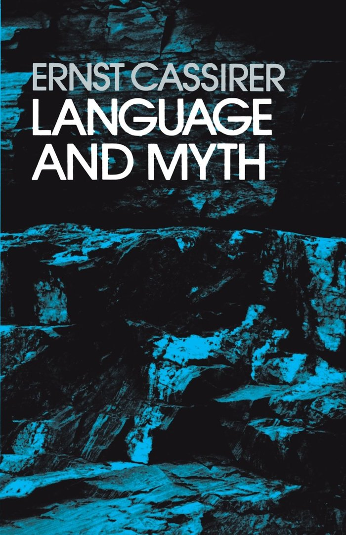Language and Myth by Ernst Cassirer, Dover