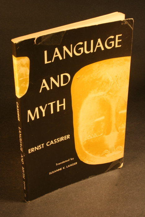 Language and Myth by Ernst Cassirer, Dover (1953) 3