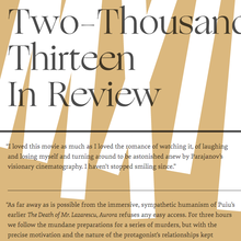 <cite>Not Coming to a Theater Near You</cite> Two-Thousand Thirteen In Review