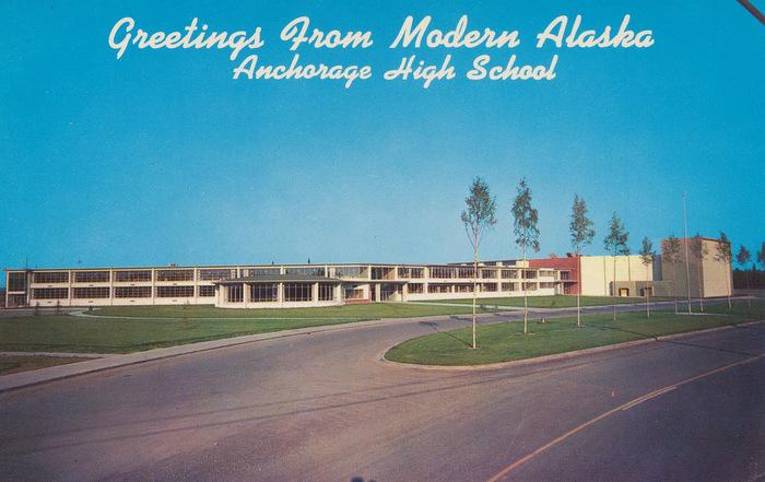 Greetings from Modern Alaska: Anchorage High School postcard