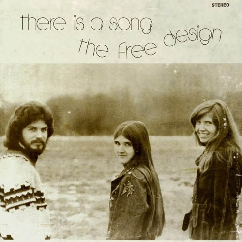 There is a Song by The Free Design
