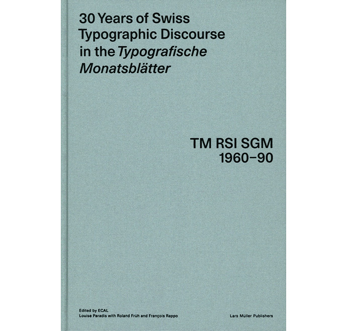 30 Years of Swiss Typo­graphic Dis­course in the Typografis­che Monats­blät­ter 5